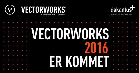 Vectorworks 2016 er kommet!